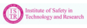 Institute of Safety in Technology and Research